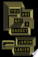 You Are Not a Gadget Book