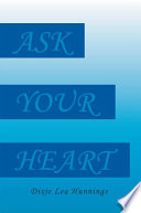 Ask Your Heart