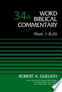 Mark 1-8:26, Volume 34A