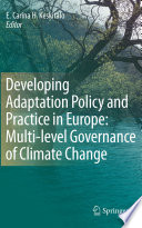 Developing Adaptation Policy and Practice in Europe  Multi level Governance of Climate Change