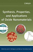 Synthesis Properties And Applications Of Oxide Nanomaterials Book PDF