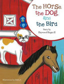 The Horse, the Dog, and the Bird