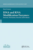 DNA and RNA Modification Enzymes