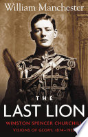 The Last Lion: Volume 1