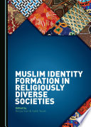 Muslim Identity Formation in Religiously Diverse Societies Book PDF