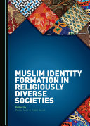 Muslim Identity Formation in Religiously Diverse Societies