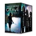 Take it to the Grave Bundle 2 Pdf/ePub eBook