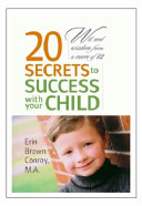 20 Secrets to Success with Your Child