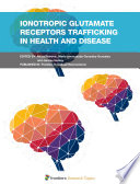 Ionotropic Glutamate Receptors Trafficking in Health and Disease