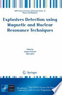Explosives Detection using Magnetic and Nuclear Resonance Techniques Book