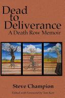 Dead to Deliverance