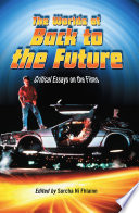 The Worlds Of Back To The Future