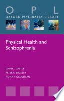 Physical Health and Schizophrenia Book