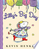 Lilly S Big Day