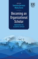 Becoming an Organizational Scholar