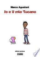 Io e il mio Tucano