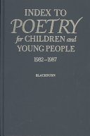 Index To Poetry For Children And Young People 1982 1987 Book PDF