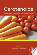 Carotenoids Properties Processing And Applications Book PDF