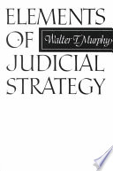 Elements of Judicial Strategy