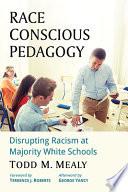 Race Conscious Pedagogy Book