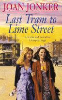 Last Tram to Lime Street