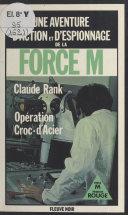 Force M : Opération Croc-d'Acier Pdf/ePub eBook
