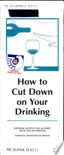 How to Cut Down on Your Drinking
