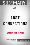 Summary of Lost Connections by Johann Hari  Conversation Starters