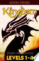 Kingdom LitRPG Bundle Books 1 4
