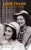 Anne Frank  the untold story