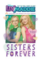 Liv and Maddie: Sisters Forever Book