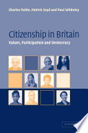 Citizenship in Britain  : Values, Participation and Democracy