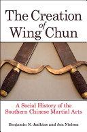 The Creation of Wing Chun [Pdf/ePub] eBook