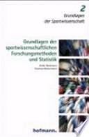 Grundlagen der sportwissenschaftlichen Forschungsmethoden und Statistik