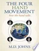 The Four Hand Movement: How the Hand Talks