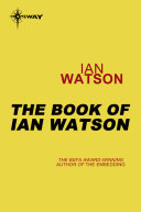 The Book of Ian Watson