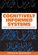 Pdf Cognitively Informed Systems: Utilizing Practical Approaches to Enrich Information Presentation and Transfer Telecharger
