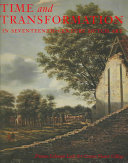 Time and Transformation in Seventeenth century Dutch Art