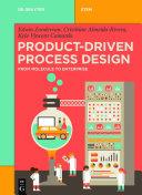 Product-Driven Process Design [Pdf/ePub] eBook