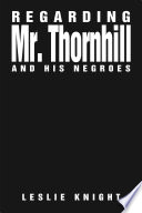 Regarding Mr  Thornhill and His Negroes