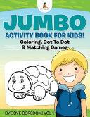 JUMBO ACTIVITY BK FOR KIDS COL