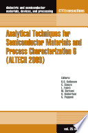 Analytical Techniques for Semiconductor Materials and Process Characterization 6 (ALTECH 2009)