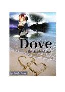 Dove  The Destined Love
