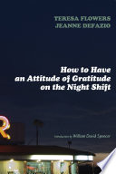 How to Have an Attitude of Gratitude on the Night Shift