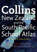 Collins New Zealand and the South Pacific School Atlas