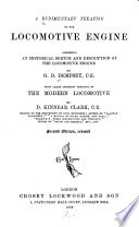 A Rudimentary Treatise on the Locomotive Engine Book