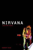 Nirvana  The True Story