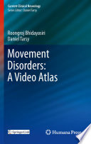 Movement Disorders: A Video Atlas