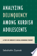 Analyzing Delinquency among Kurdish Adolescents  : A Test of Hirschi's Social Bonding Theory