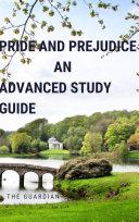 Pride and Prejudice  An Advanced Study Guide